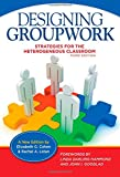 img - for Designing Groupwork: Strategies for the Heterogeneous Classroom, Third Edition book / textbook / text book