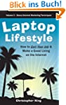 Laptop Lifestyle - How to Quit Your J...