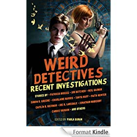 Weird Detectives: Recent Investigations (English Edition)