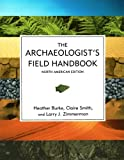 The Archaeologists Field Handbook