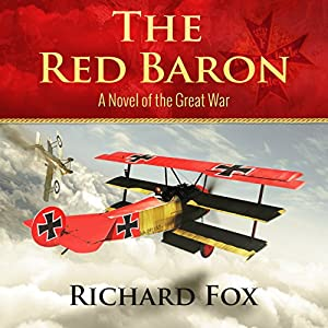 The Red Baron: A World War I Novel Audiobook