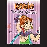 Katie the Drama Queen | Mendy McLaughlin