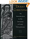 Desert Christians: An Introduction to...