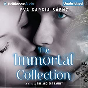 The Immortal Collection: A Saga of the Ancient Family | [Eva García Sáenz, Lilit Žekulin Thwaites (translator)]