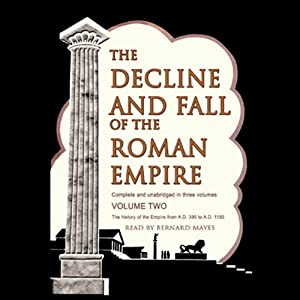 The Decline and Fall of the Roman Empire, Volume 2 | [Edward Gibbon]