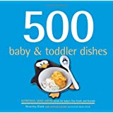 500 Baby & Toddler Dishes (500 Cooking (Sellers)) (500 Series Cookbooks)
