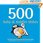 500 Baby & Toddler Dishes (500 Cookin...