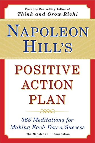 Napoleon Hill's Positive Action Plan: 365 Meditations For Making Each Day a Success (Positive Action compare prices)