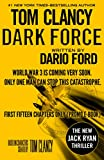 img - for DARK FORCE - THE NEW JACK RYAN THRILLER: Based on characters created by Tom Clancy - FIRST FIFTEEN CHAPTERS (PROMO E-BOOK) book / textbook / text book