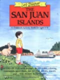 Let's Discover the San Juan Islands: A Children's Activity Book for Ages 6-11 (Let's Discover (Mountaineers Books))