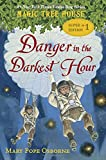 Magic Tree House Super Edition #1: Danger in the Darkest Hour (A Stepping Stone Book(TM))
