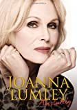 Joanna Lumley Absolutely: A Memoir
