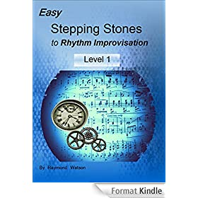 Easy Stepping Stones to Rhythm Improvisation: Level 1 (English Edition)