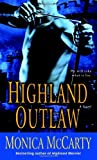 Highland Outlaw: A Novel by  Monica McCarty in stock, buy online here