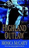Highland Outlaw: A Novel