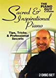 Piano Guy Tips Cheap Tricks and Professional Secrets Sacred & Inspirational
