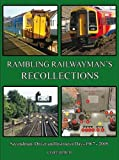 img - for Rambling Railwayman's Recollections by Geoff Burch (2014-11-22) book / textbook / text book