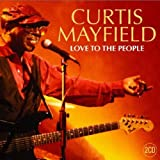 Curtis Mayfield Love To The People