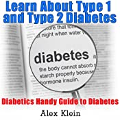 Diabetes: Learn About Type 1 and Type 2 Diabetes: Diabetics Handy Guide to Diabetes | [Alex Klein, Jay Walkins, Kym Stephens]