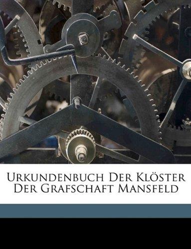 Urkundenbuch Der Klöster Der Grafschaft Mansfeld