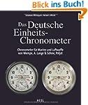 Das Deutsche Einheits-Chronometer: Ch...