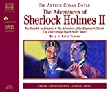 "The Adventures of Sherlock Holmes: ""The Engineer's Thumb"", ""The Silver Band"", ""The Scandal in Bohemia"", ""The Five Orange Pips"" v. 2 (Classic Fiction)"