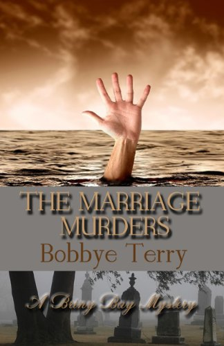 Kindle Nation Bargain Book Alert: From Bobbye Terry, a hot new release from Turquoise Morning Press  Start reading THE MARRIAGE MURDERS (A Briny Bay Mystery) with this inviting excerpt, then download the whole novel to your Kindle in under a minute for just $2.99!