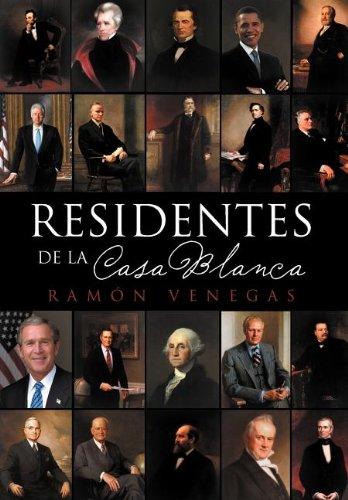 Residentes de La Casa Blanca  [Venegas, Ram N.] (Tapa Dura)