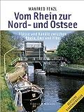 Vom Rhein zur Nord- und Ostsee - Fl�sse und Kan�le zwischen Rhein, Ems und Elbe
