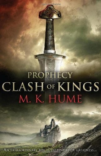 Prophecy: Clash of Kings, The Legend of Merlin Begins by M. K. Hume (2011-06-23)