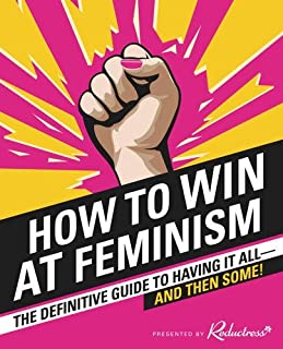 Book Cover: How to win at feminism