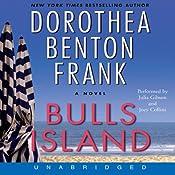 Bulls Island | [Dorothea Benton Frank]