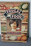 Frugal Food (Coronet Books) Delia Smith
