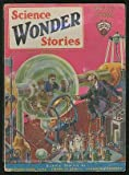 [Pulp magazine]: Wonder Stories --- February 1930 (Volume 1, Number 9)
