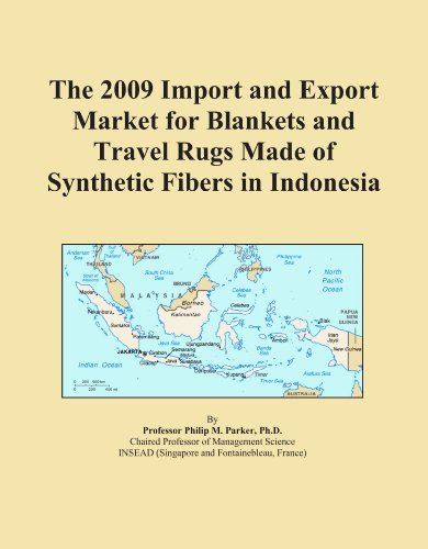 The 2009 Import and Export Market for Blankets and Travel Rugs Made of Synthetic Fibers in Indonesia