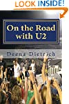 On the Road with U2: my musical journey