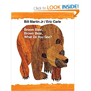 Brown Bear, Brown Bear, What Do You See?: 40th Anniversary Edition (Brown Bear and Friends)