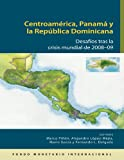 img - for Central America, Panama, and the Dominican Republic: Challenges Following the 2008-09 Global Crisis (Spanish Edition) book / textbook / text book