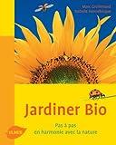 echange, troc J. Marc Grollimund, Isabelle Hannebicque - Jardiner bio : Pas à pas, en harmonie avec la nature