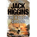 The Killing Ground (Sean Dillon Series, Book 14)by Jack Higgins