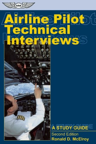 Airline Pilot Technical Interviews: A Study Guide (Professional Aviation Series)
