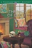 Threads of Deceit (Vineyard Quilt Mysteries)