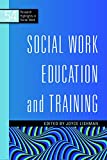 img - for Social Work Education and Training (Research Highlights) book / textbook / text book