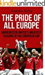 The Pride of All Europe: Manchester U...