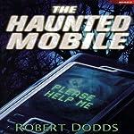 The Haunted Mobile   Robert Dodds