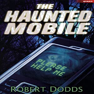 The Haunted Mobile | [Robert Dodds]