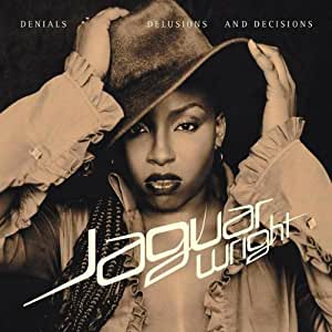 Jaguar Wright - Denials Delusions and Decisions - Amazon.com Music