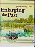 Enlarging the Past: Contribution of Wetland Archaeology (Society of Antiquaries of Scotland Monograph)