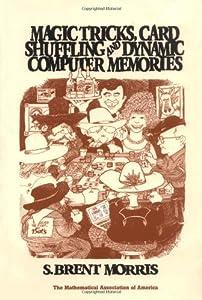 Magic Tricks, Card Shuffling and Dynamic Computer Memories (Spectrum)