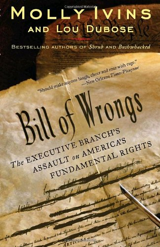 Bill of Wrongs: The Executive Branch